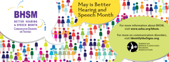 Celebrate Better Hearing and Speech Month